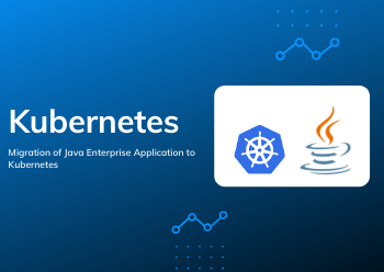 Migration of Java with Kubernetes